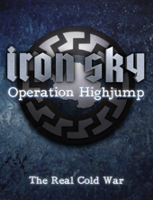 Iron Sky Operation Highjump